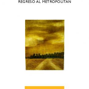 REGRESO AL METROPOLITAN, DE FERNANDO DEL VAL