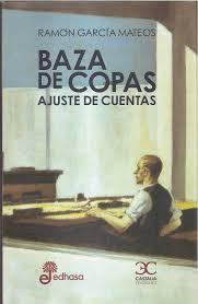 Baza de copas, de Ramón García Mateos