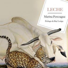 Leche, de Marina Pérezagua