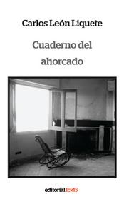 Cuaderno del ahorcado, Carlos León Liquete
