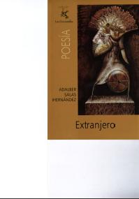 Extranjero, por Adalber Salas Hernández