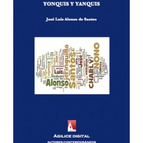 YONQUIS Y YANQUIS, de José Luis Alonso de Santos