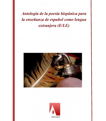 antologia-de-la-poesia-hispanica-para-la-ensenanza-de-espanol-como-lengua-extranjera