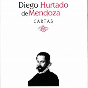 """Reseña: """"Cartas"""", Diego Hurtado de Mendoza (ed. Juan Varo)"""