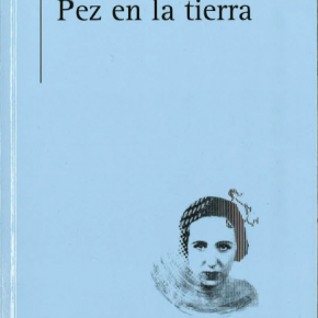 """""""Pez en la tierra"""", de Margarita Ferreras"""