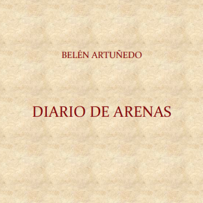 Diario de las arenas, por Belén Artuñedo